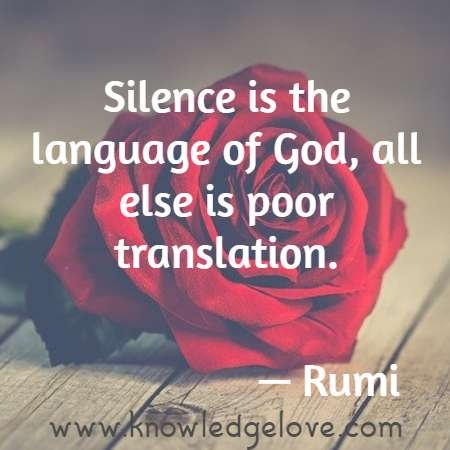 Silence is the language of God, all else is poor translation.