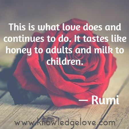 This is what love does and continues to do. It tastes like honey to adults and milk to children.