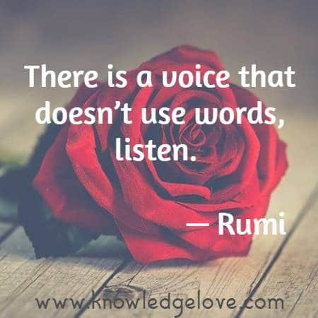 There is a voice that doesn't use words, listen.